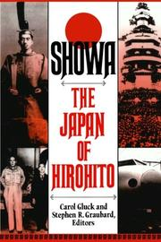 SHOWA: The Japan of Hirohito by Carol & Stephen R. Graubard--Eds. Gluck