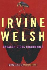 MARABOU STORK NIGHTMARES by Irvine Welsh