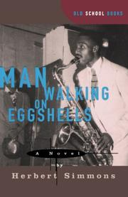 MAN WALKING ON EGGSHELLS by Herbert A. Simmons