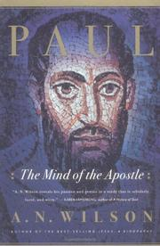 PAUL: The Mind of the Apostle by A.N. Wilson