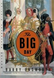 THE BIG DAY by Barry Unsworth