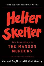 HELTER SKELTER by Vincent Bugliosi