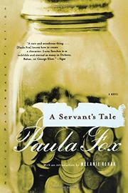 A SERVANT'S TALE by Paula Fox