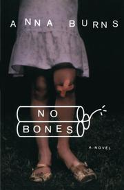 NO BONES by Anna Burns