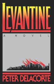 LEVANTINE by Peter Delacorte