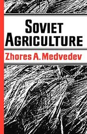 SOVIET AGRICULTURE by Zhores A. Medvedev
