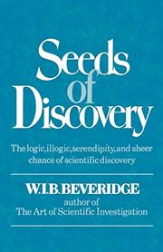 SEEDS OF DISCOVERY by W. I. B. Beveridge