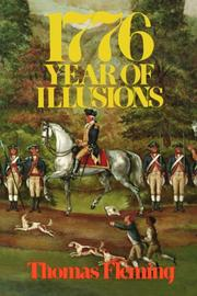 1776: YEAR OF ILLUSIONS by Thomas Fleming