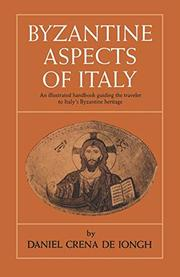 BYZANTINE ASPECTS OF ITALY by Daniel Crena de Iongh