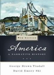 AMERICA: A Narrative History by George Brown Tindall