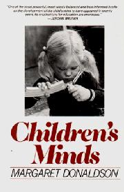 CHILDREN'S MINDS by Margaret Donaldson