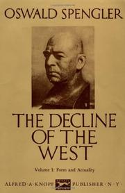 THE DECLINE OF THE WEST by Oswald Spengler