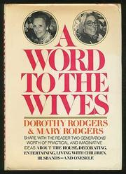 A WORD TO THE WIVES by Dorothy Rodgers