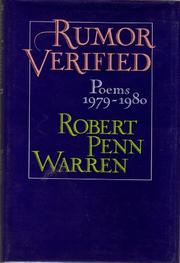 RUMOR VERIFIED POEMS 1979-1980 by Robert Penn Warren