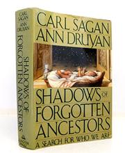 SHADOWS OF FORGOTTEN ANCESTORS by Carl Sagan