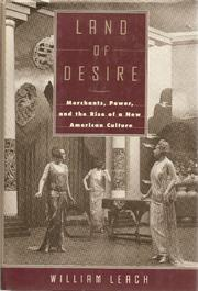 LAND OF DESIRE by William Leach