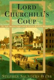 LORD CHURCHILL'S COUP by Stephen Saunders Webb