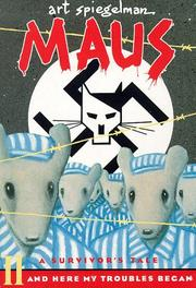MAUS: A SURVIVOR'S TALE by Art Spiegelman