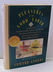PLEASURES OF THE GOOD EARTH by Edward Giobbi