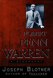 ROBERT PENN WARREN by Joseph Blotner