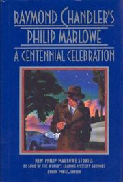 RAYMOND CHANDLER'S PHILIP MARLOWE by Byron Preiss