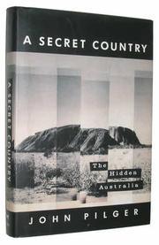 A SECRET COUNTRY by John Pilger
