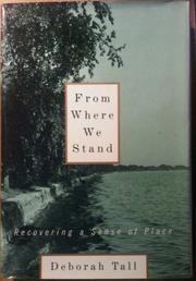 FROM WHERE WE STAND by Deborah Tall