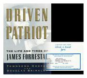 DRIVEN PATRIOT by Townsend Hoopes