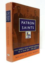 PATRON SAINTS by Nicholas Fox Weber