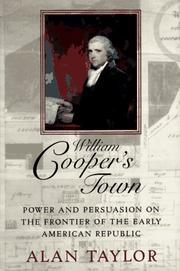 WILLIAM COOPER'S TOWN by Alan Taylor