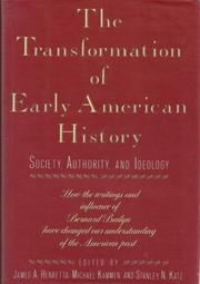 THE TRANSFORMATION OF EARLY AMERICAN HISTORY by James A. Henretta