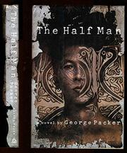 THE HALF MAN by George Packer