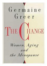 THE CHANGE by Germaine Greer