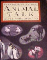 ANIMAL TALK by Eugene S. Morton