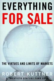 EVERYTHING FOR SALE by Robert Kuttner