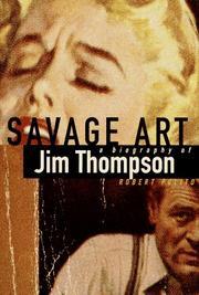 SAVAGE ART by Robert Polito