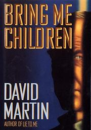 BRING ME CHILDREN by David Martin