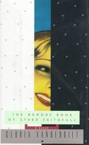 THE MEMORY BOOK OF STARR FAITHFULL by Gloria Vanderbilt