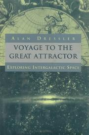 VOYAGE TO THE GREAT ATTRACTOR by Alan Dressler