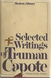 SELECTED WRITINGS OF TRUMAN CAPOTE by Truman Capote