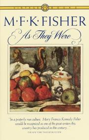 AS THEY WERE by M. F. K. Fisher