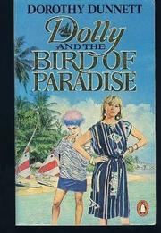 DOLLY AND THE BIRD OF PARADISE by Dorothy Dunnett