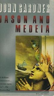 JASON AND MEDEIA by John Gardner