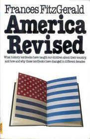 AMERICA REVISED by Frances FitzGerald