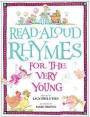 READ-ALOUD RHYMES FOR THE VERY YOUNG by Jack--Ed. Prelutsky