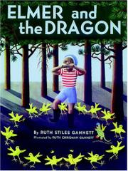 ELMER AND THE DRAGON by Ruth Stes Gannett