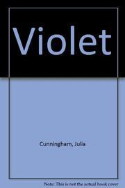 VIOLLET by Julia Cunningham