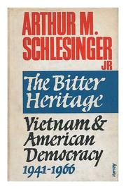 THE BITTER HERITAGE by Arthur M. Schlesinger
