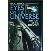 EYES ON THE UNIVERSE by Isaac Asimov