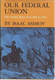 OUR FEDERAL UNION by Isaac Asimov